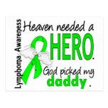 Heaven Needed a Hero Daddy Lymphoma Postcard