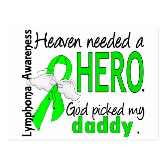Heaven Needed a Hero Daddy Lymphoma Postcard
