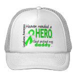 Heaven Needed a Hero Daddy Lymphoma Trucker Hat