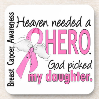 Heaven Needed A Hero Daughter Breast Cancer Drink Coasters
