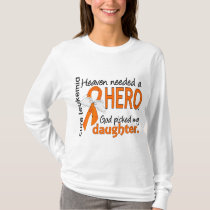 Heaven Needed a Hero Daughter Leukemia T-Shirt
