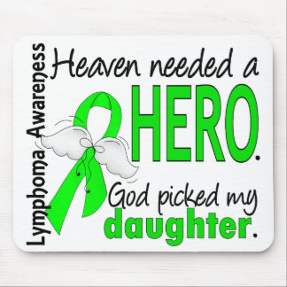 Heaven Needed a Hero Daughter Lymphoma Mouse Pad