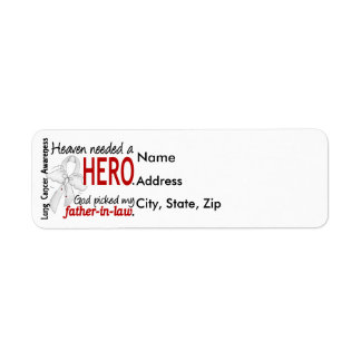Heaven Needed a Hero Father-In-Law Lung Cancer Label