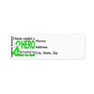Heaven Needed a Hero Father-In-Law Lymphoma Label