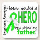 Heaven Needed a Hero Father Lymphoma Coaster