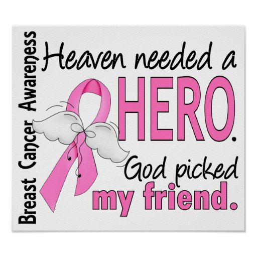 Heaven Needed A Hero Friend Breast Cancer Poster