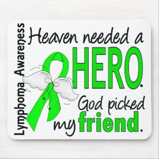 Heaven Needed a Hero Friend Lymphoma Mousepads