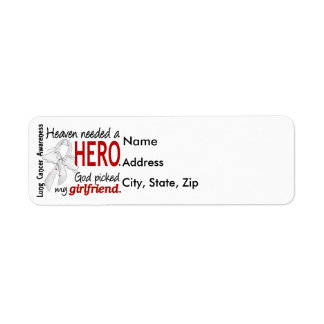 Heaven Needed a Hero Girlfriend Lung Cancer Label