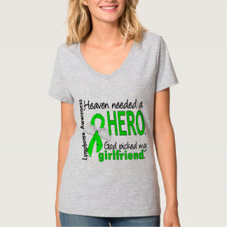 Heaven Needed a Hero Girlfriend Lymphoma T Shirts
