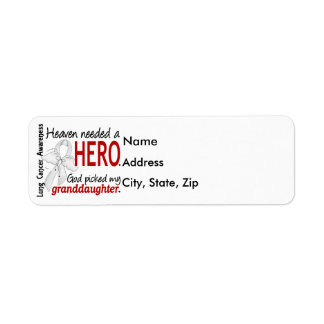 Heaven Needed a Hero Granddaughter Lung Cancer Label