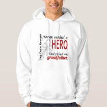Heaven Needed a Hero Grandfather Lung Cancer Hoodie