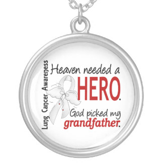 Heaven Needed a Hero Grandfather Lung Cancer Silver Plated Necklace