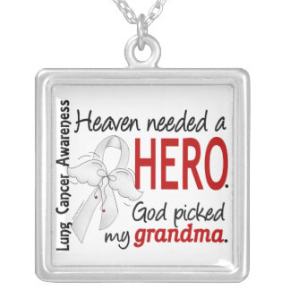 Heaven Needed A Hero Grandma Lung Cancer Silver Plated Necklace