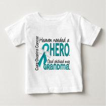 Heaven Needed a Hero Grandma Ovarian Cancer Baby T-Shirt