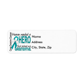 Heaven Needed a Hero Grandma Ovarian Cancer Label
