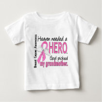 Heaven Needed A Hero Grandmother Breast Cancer Baby T-Shirt