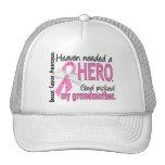 Heaven Needed A Hero Grandmother Breast Cancer Trucker Hat