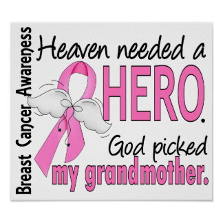 Heaven Needed A Hero Grandmother Breast Cancer Poster