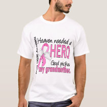 Heaven Needed A Hero Grandmother Breast Cancer T-Shirt