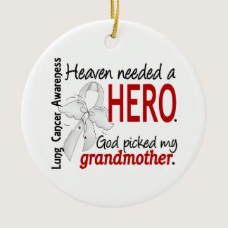 Heaven Needed a Hero Grandmother Lung Cancer Ceramic Ornament