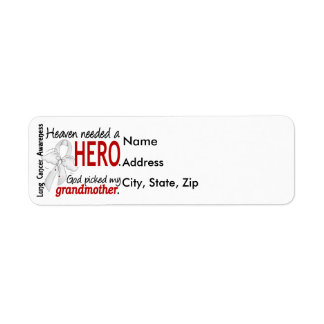 Heaven Needed a Hero Grandmother Lung Cancer Label