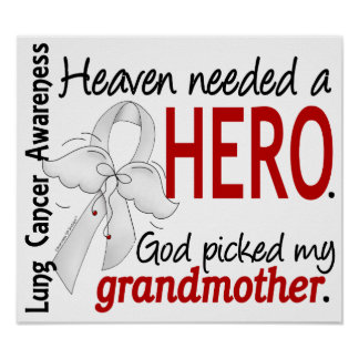 Heaven Needed a Hero Grandmother Lung Cancer Posters