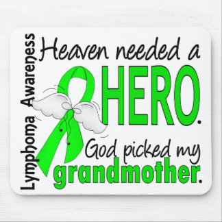 Heaven Needed a Hero Grandmother Lymphoma Mouse Pad