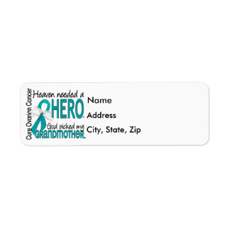 Heaven Needed a Hero Grandmother Ovarian Cancer Label
