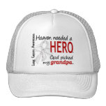 Heaven Needed A Hero Grandpa Lung Cancer Trucker Hats