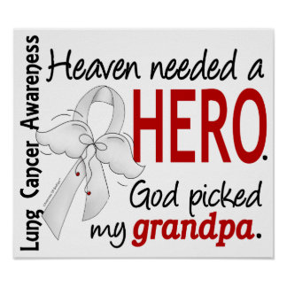 Heaven Needed A Hero Grandpa Lung Cancer Poster