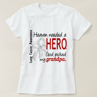 Heaven Needed A Hero Grandpa Lung Cancer T-Shirt