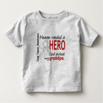 Heaven Needed A Hero Grandpa Lung Cancer Toddler T-shirt
