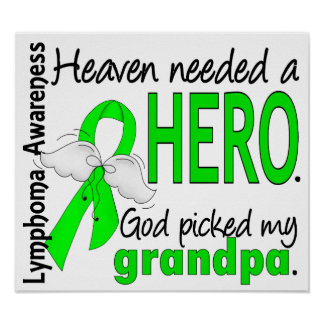 Heaven Needed a Hero Grandpa Lymphoma Posters