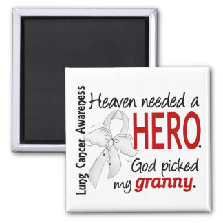 Heaven Needed A Hero Granny Lung Cancer Magnet