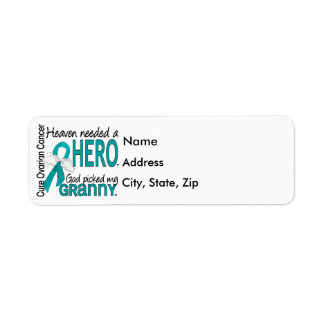 Heaven Needed a Hero Granny Ovarian Cancer Label