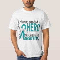 Heaven Needed a Hero Granny Ovarian Cancer T-Shirt