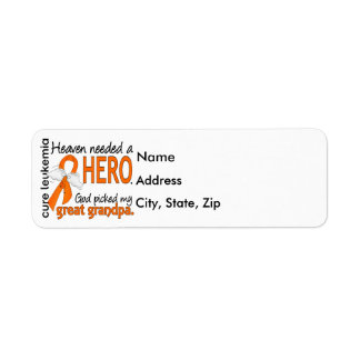 Heaven Needed a Hero Great Grandpa Leukemia Label