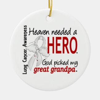 Heaven Needed a Hero Great Grandpa Lung Cancer Ceramic Ornament