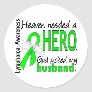 Heaven Needed a Hero Husband Lymphoma Classic Round Sticker