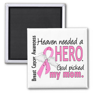 Heaven Needed A Hero Mom Breast Cancer 2 Inch Square Magnet