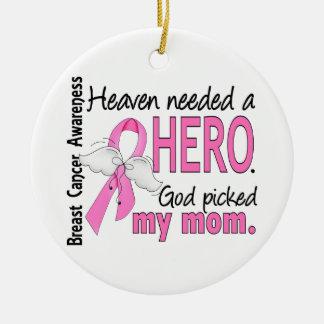 Heaven Needed A Hero Mom Breast Cancer Ceramic Ornament