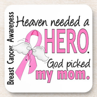 Heaven Needed A Hero Mom Breast Cancer Drink Coaster