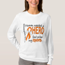 Heaven Needed a Hero Mom Leukemia T-Shirt