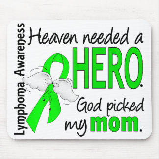 Heaven Needed a Hero Mom Lymphoma Mouse Pad