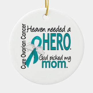 Heaven Needed a Hero Mom Ovarian Cancer Ceramic Ornament