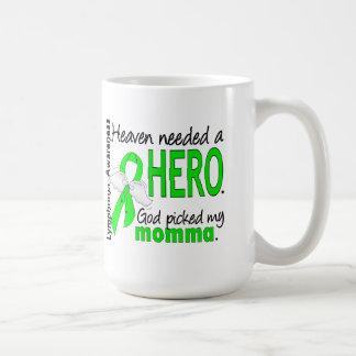 Heaven Needed a Hero Momma Lymphoma Coffee Mug