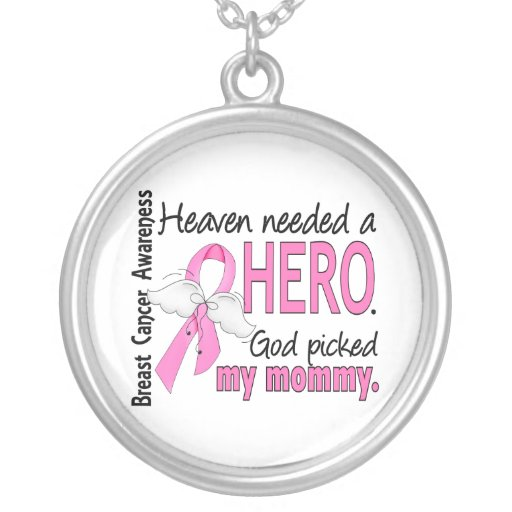 Heaven Needed A Hero Mommy Breast Cancer Necklaces