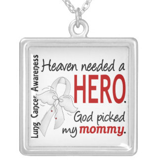 Heaven Needed A Hero Mommy Lung Cancer Silver Plated Necklace