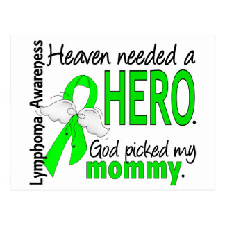 Heaven Needed a Hero Mommy Lymphoma Postcard