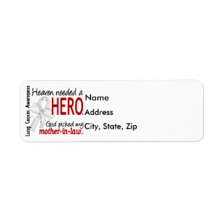 Heaven Needed a Hero Mother-In-Law Lung Cancer Label